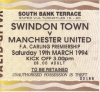 Swindon vs Man Utd ticket stub - 1993-94 Season - away section standing ticket